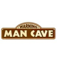 Warning Man Cave